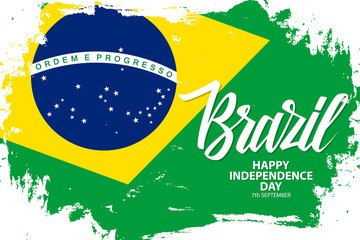 Brazil Happy Independence Day, 7 september greeting banner with brazilian national flag brush stroke background and hand lettering. Vector illustration. Wall mural