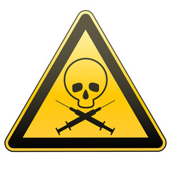Warning sign. Drug addiction and AIDS. Caution - danger. Vector illustrations.