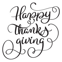 Happy, thanks, giving words on white background. Hand drawn Calligraphy lettering Vector illustration EPS10