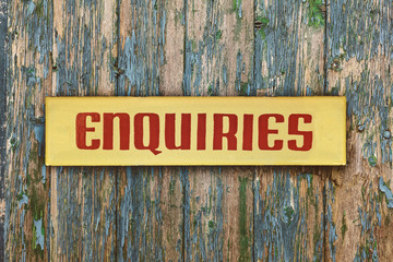 Vintage yellow with red enquiry placard