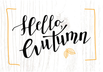Hello autumn vector illustration. Vector illustration of hello autumn text for banners. Hello autumn calligraphy background. Hello autumn lettering typography poster. Good for cards, print, covers