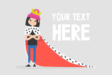 Young arrogant female character wearing a royal mantle and a crown / flat editable vector illustration, clip art