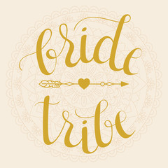 Bride Tribe hand lettering phrase