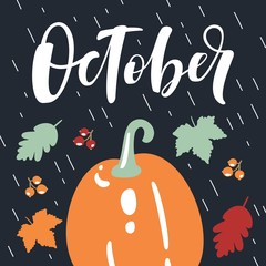 October, bright fall leaves, pumpkin, rowan and lettering composition