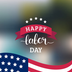 Vector Happy Labor Day card. National american holiday illustration with USA flag. Festive poster with hand lettering.