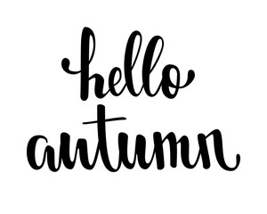 Hello autumn. Hand drawn calligraphy and brush pen lettering. design for holiday greeting card and invitation of seasonal autumn holiday