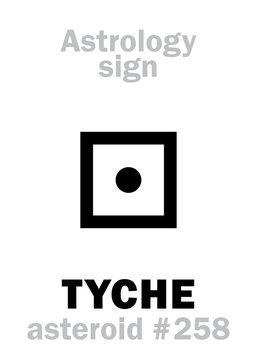Astrology Alphabet: TYCHE, asteroid #258. Hieroglyphics character sign (single symbol).