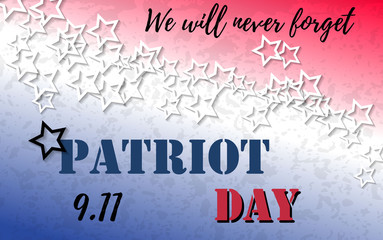9.11 Patriot Day banner with typography lettering and abstract background with colors of american flag. Poster template for memorial day, September 11, 2001. Vector illustration for web, card, flyer