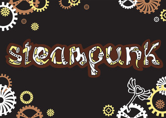Steampunk. Unique hand drawn lettering word in steampunk style, type design, vector.