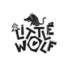 Little wolf. Hand drawn style typography poster. Greeting card, print art or home decoration in Scandinavian style. Scandinavian design black and white. Vector