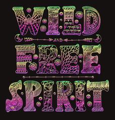 Detailed ornamental Wild Free Spirit quote designr