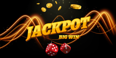 Jackpot sign decoration. Vector banner for casino. Template with coins money, dice
