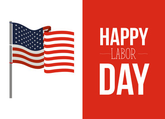 colorful banner of celebrate happy labor day with american flag waving in pole