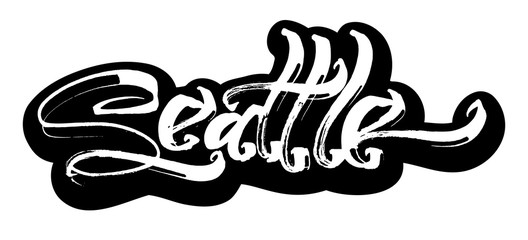Seattle. Sticker. Modern Calligraphy Hand Lettering for Serigraphy Print