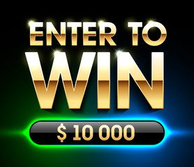 Enter To Win banner background for lottery or casino games such as poker, roulette, slot machines or card games