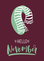 """Autumn calligraphy card with scarf. """"Hello november"""" calligraphic text."""
