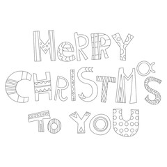 Black and white Christmas greetings for coloring book, cards. Decorative lettering