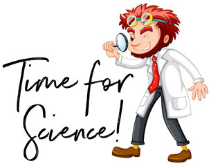 Scientist and phrase time for Science