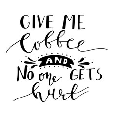 Poster with hand-drawn coffee slogan