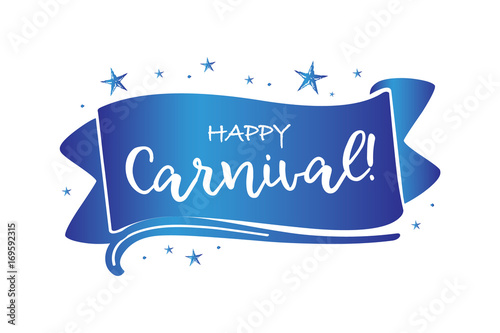 Happy carnival beautiful greeting card poster with calligraphy