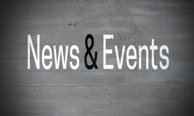 News and Events auf Betonmauer Konzept Hintergrund