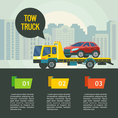 Tow truck for transportation faulty cars. Evacuation of cars in the city. Vector illustration with place for text.