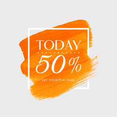 Sale today 50% off sign over watercolor art brush stroke paint abstract background vector illustration. Perfect acrylic design for a shop and sale banners.
