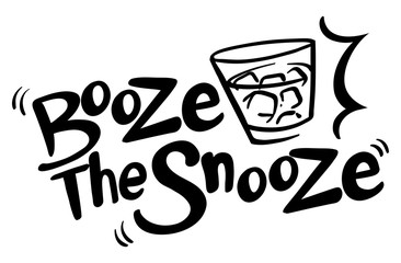 English phrase for booze the snooze