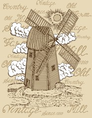 Old mill with white clouds against the background with vintage lettering. Hand drawn design illustrations