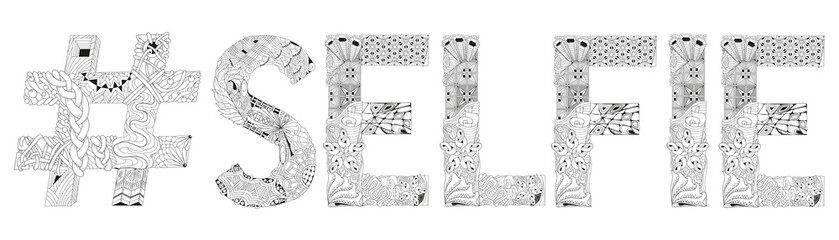 Word selfie with hashtag for coloring. Vector decorative zentangle object