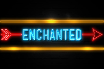 Enchanted  - fluorescent Neon Sign on brickwall Front view