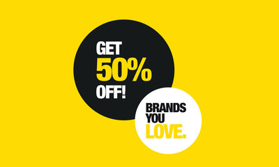 Brands You Love! Get 50% Off! (Flat Style Art Vector Sale Illustration For Offers and Discounts)