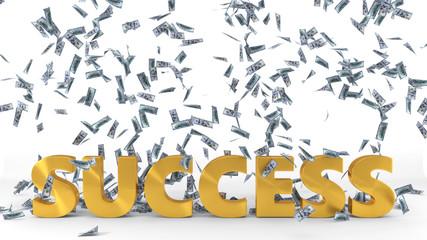 golden 'success' text under dollar banknote rain. 3d illustration.