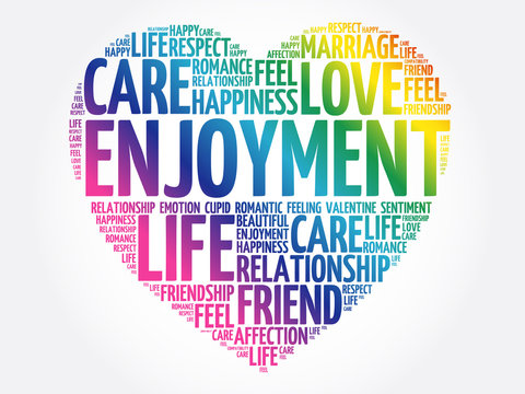 Enjoyment word cloud collage, heart concept background