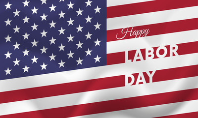 Banner Happy Labor Day. Banner. USA flag. Vector illustration.