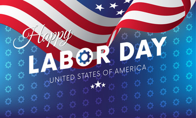 Happy Labor Day. Blue gradient background. Gears background. Waving flag. Vector illustration.