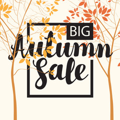 Vector banner with the inscription Autumn sale. Autumn landscape with autumn leaves on the branches of trees in a Park or forest. Can be used for flyers, banners or posters.
