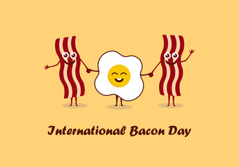 International Bacon Day vector. Bacon and egg cartoon. Important day
