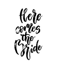 Wedding stationary phrase here comes the bride