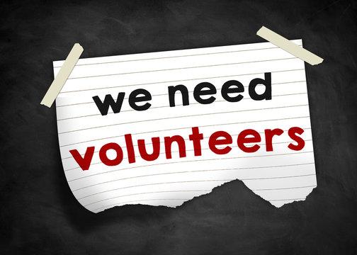 we need volunteers - note message