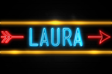 Laura  - fluorescent Neon Sign on brickwall Front view