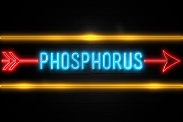 Phosphorus  - fluorescent Neon Sign on brickwall Front view