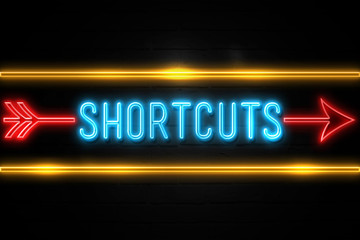 Shortcuts  - fluorescent Neon Sign on brickwall Front view
