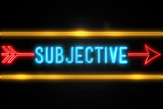 Subjective  - fluorescent Neon Sign on brickwall Front view