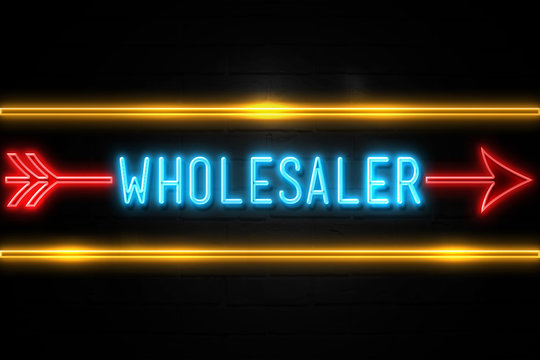 Wholesaler  - fluorescent Neon Sign on brickwall Front view