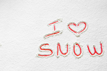"Handwritten text ""I love snow"""