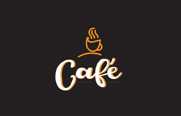 cafe word text logo with coffee cup symbol idea typography