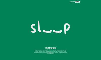 Sleep Typography (Vector Illustration Design Concept)