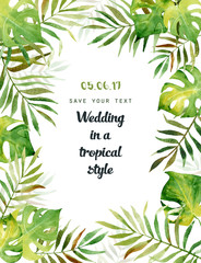 Watercolor greeting card with tropical leaves. Can be used for invitations, greeting cards.