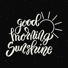 Good morning sunshine. Hand drawn lettering phrase